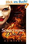 Something Witchy (Mystics & Mayhem)