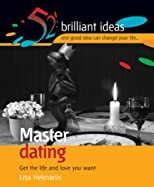Master Dating (52 Brilliant Ideas)