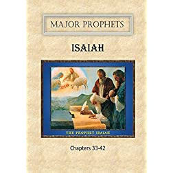 Book of Isaiah Vol. 4 Chapters 33-42