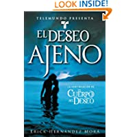 Telemundo Presenta: El deseo ajeno (Telemundo Presents: Possessed By Desire): Novela (A Novel)