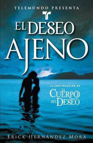 Telemundo Presenta: El deseo ajeno (Telemundo Presents:...