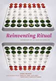 Reinventing Ritual: Contemporary Art and Design for Jewish Life (Hardcover)
