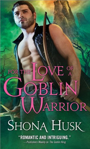 Image of For the Love of a Goblin Warrior (Shadowlands)
