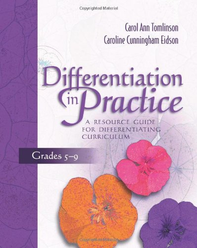 Differentiation in Practice, Grades 5-9: A Resource Guide...