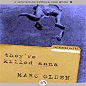 They've Killed Anna | [Marc Olden]