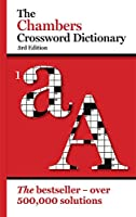 The Chambers Crossword Dictionary, 3rd Edition (pbk)