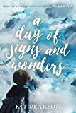 img - for A Day Of Signs And Wonders book / textbook / text book