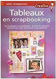echange, troc Julie Champenois - Tableaux en scrapbooking