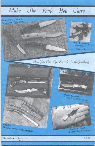 Make The Knife You Carry: How You Can Get Started In Knifemaking