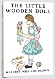 The Little Wooden Doll (0060282770) by Bianco, Margery Williams