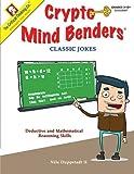 Crypto Mind Benders: Classic Jokes, Grades 3-12+