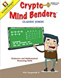 img - for Crypto Mind Benders: Classic Jokes, Grades 3-12+ book / textbook / text book