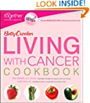 Betty Crocker Living with Cancer Cook...