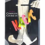 Mark Wilson's Complete Course in Magic ~ Walter B. Gibson