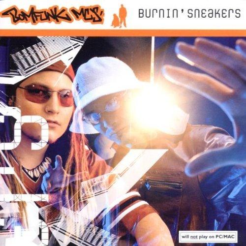 Burnin Sneakers by Bomfunk Mcs