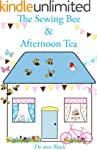 THE SEWING BEE & AFTERNOON TEA (Sewin...