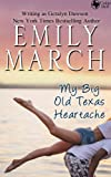 My Big Old Texas Heartache (Cedar Dell, Texas Book 1)