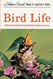 img - for Bird Life (A Golden Guide from St. Martin's Press) book / textbook / text book