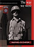 img - for COLONEL BOB PIPER : The Way We Were (WWII American Paratroopers Portrait Series #2) book / textbook / text book