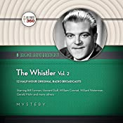 The Whistler, Vol. 2 |  Hollywood 360,  CBS Radio - producer