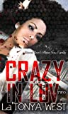 Crazy In Luv 2: (Blood Dont Make You Family)