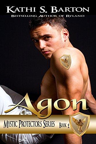 Kathi S. Barton - Agon (Mystic Protectors Series Book 2)