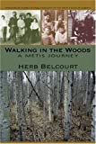 Walking in the Woods: A Métis Journey
