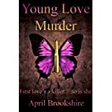 Young Love Murder (Young Assassins 1) ~ April Brookshire