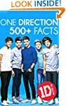 One Direction: 500+ Facts