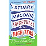 Adventures on the High Teas: In Search of Middle Englandby Stuart Maconie