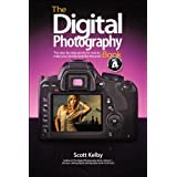 The Digital Photography Book, Part 4by Scott Kelby