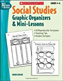 Social studies : graphic organizers & mini-lessons /
