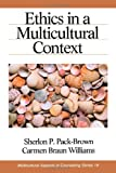 img - for Ethics in a Multicultural Context (Multicultural Aspects of Counseling And Psychotherapy) book / textbook / text book