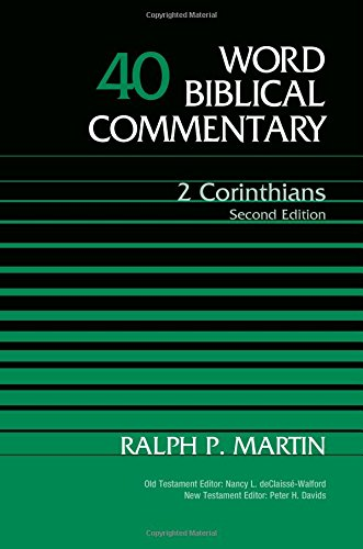 2 Corinthians: Volume 40 (Word Biblical Commentary)