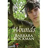 Wounds ~ Barbara Bockman