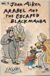 Arabel and the Escaped Black Mamba (K...