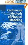 Continuum Methods of Physical Modelin...