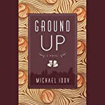 Ground Up | Michael Idov