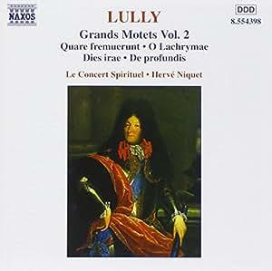 Lully - Grands Motets, Vol. 2 /Gens * Vinson * Fouchecourt * Lamy * Harvey * Le Concert Spirituel * Niquet