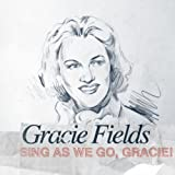 Sing As We Go, Gracie!