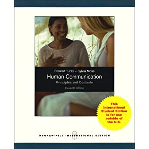 Human Communication: Principles and Contexts Stewart L. Tubbs