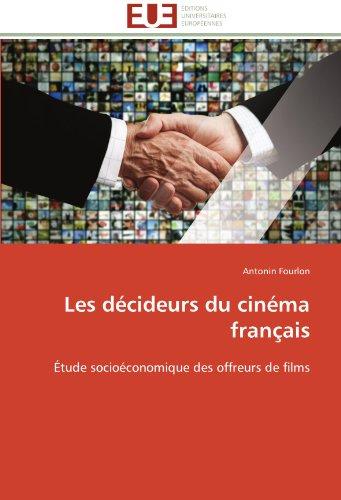 Les décideurs du cinéma français
