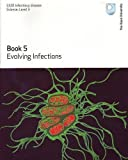 Evolving Infections (0749219297) by Gillman, M.