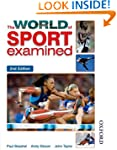 The World of Sport Examined Second Ed...