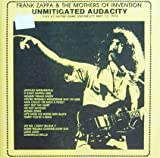 Unmitigated audacity-Live at Notre Dame University, May 12th, 1974