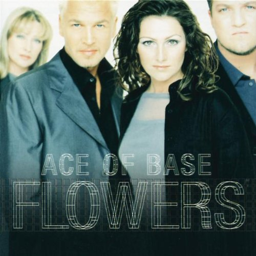 Ace of Base - Ace Of Base - Flowers - Polydor - 557 691-2 - Zortam Music