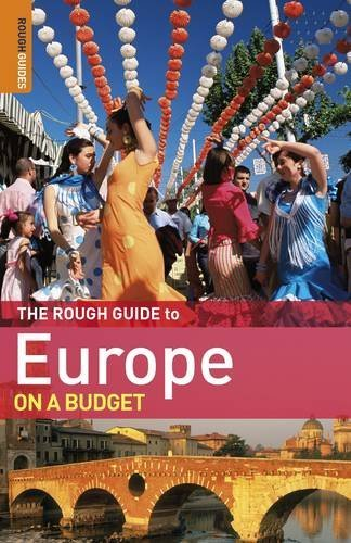 The Rough Guide to Europe On A Budget