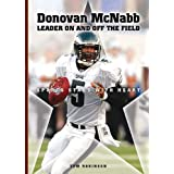 Donovan Mcnabb: Leader on and Off the Field (Sports Stars With Heart) ~ Tom Robinson