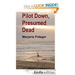 Pilot Down, Presumed Dead - Special Illustrated Edition