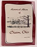 img - for Historical Album of Charm Ohio book / textbook / text book